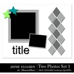 Page Builder Landscape QuickMix Two Photos Set 1-$2.25 (Jayme Elggren)