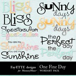 One Fine Day WordArt Pack-$0.75 (Fayette Designs)