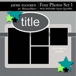 Page Builder Square QuickMix 4 Photos Set 1-$2.25 (Jayme Elggren)