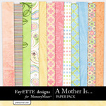 A Mother Is Paper Pack-$3.99 (Fayette Designs)