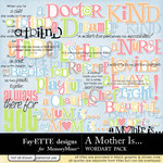 A Mother Is WordArt Pack-$2.49 (Ettes and Company by Fayette)