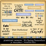 Its Spring Somewhere WordArt Pack-$1.79 (Jumpstart Designs)