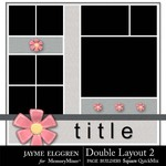 Page Builder Double Layout SQUARE QuickMix 2-$0.99 (Jayme Elggren)