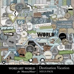 Destination Vacation Mega Pack-$6.99 (Word Art World)