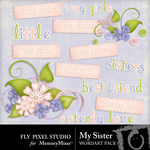 My Sister WordArt Pack-$1.99 (Fly Pixel Studio)
