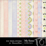 My Sister Paper Pack-$3.99 (Fly Pixel Studio)