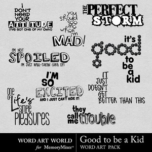 Good to be a kid wordart medium