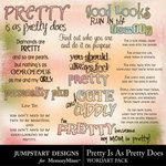 Pretty Is As Pretty Does WordArt Pack-$2.99 (Jumpstart Designs)
