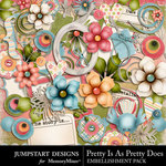 Pretty Is As Pretty Does Embellishment Pack-$3.49 (Jumpstart Designs)