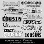 Cousins WordArt Pack-$2.49 (Word Art World)