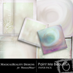 Paint Me Beautiful Paper Pack-$3.99 (MagicalReality Designs)