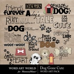 Dog Gone Cute WordArt Pack-$1.49 (Word Art World)