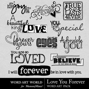 Love you forever wordart medium