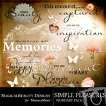 Simple Pleasures WordArt Pack-$2.49 (MagicalReality Designs)