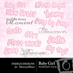 Baby Girl ID WordArt Pack-$2.49 (Indigo Designs)
