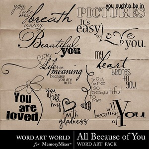 All because of you wordart medium