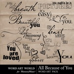 All Because of You WordArt Pack-$2.49 (Word Art World)