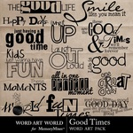 Good Times WordArt Pack-$2.49 (Word Art World)