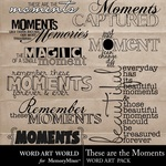 These are the Moments WordArt Pack-$2.49 (Word Art World)