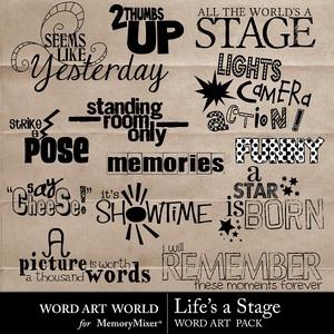 Lifes a stage wordart medium