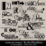 In the Headlines WordArt Pack-$2.49 (Word Art World)