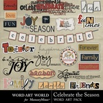Celebrate the Season WordArt Pack-$2.99 (Word Art World)
