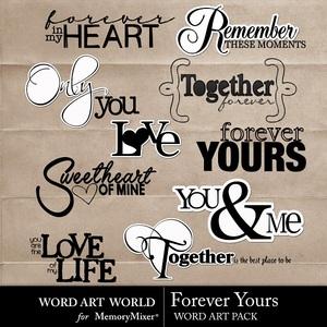 Forever yours wordart medium