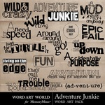 Adventure Junkie WordArt-$2.49 (Word Art World)