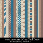 One Cool Dude Paper Pack-$3.99 (Word Art World)