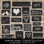 Chalk It Up to Love WordArt-$2.49 (Word Art World)