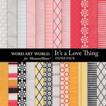Its a Love Thing Paper Pack-$3.99 (Word Art World)