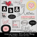 Its A Love Thing WordArt and Alphabet Pack-$3.99 (Word Art World)