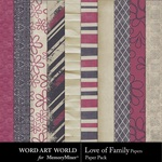 Love of Family Paper Pack-$3.99 (Word Art World)