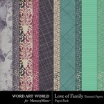 Love of Family Textured Paper Pack-$3.99 (Word Art World)