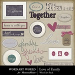 Love of Family WordArt-$2.49 (Word Art World)