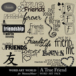 A True Friend WordArt-$2.49 (Word Art World)