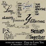 Easy to Love You WordArt-$2.49 (Word Art World)