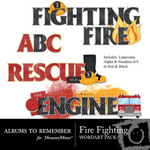 Fire Fighting Word Art-$2.99 (Albums to Remember)