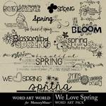 We Love Spring WordArt-$2.49 (Word Art World)