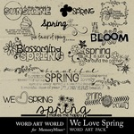 We Love Spring WordArt-$2.49 (Word Art World)