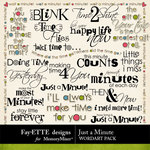 Just a Minute WordArt Pack-$2.49 (Ettes and Company by Fayette)
