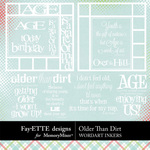 Older Than Dirt Inkers-$1.99 (Fayette Designs)
