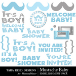 Mustache Baby Embellishment Pack-$2.99 (Tara Reed Designs)