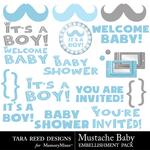 Mustache Baby Embellishment Pack-$2.99 (Tara Reed Designs)
