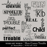 Here Comes Trouble WordArt-$2.49 (Word Art World)