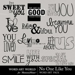 No One Like You WordArt-$2.49 (Word Art World)