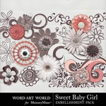 Sweet Baby Girl WAW Flowers and Flourishes-$2.49 (Word Art World)