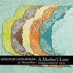 A Mothers Love LB Mats Pack-$1.00 (Laura Burger)