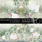 Love You Mama QuickPage Set 1-$3.49 (MagicalReality Designs)