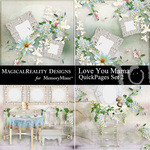 Love You Mama QuickPage Set 2-$3.49 (MagicalReality Designs)